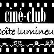 Films à venir à La Boîte Lumineuse