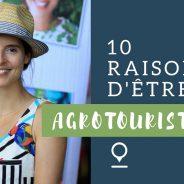 Assistez à la conférence «10 raisons d'être agrotouriste»