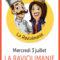 MERCREDI 3 JUILLET: Spectacle de l'été SHOW: La Raviolimanie!