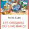 MERCREDI 31 JUILLET – Spectacle de l'été SHOW: Les origines du Bing Bang!