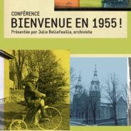 23 OCTOBRE – Conférence « Bienvenue en 1955! »