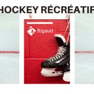 Inscription à la saison 2020-2021 du hockey récréatif de Rigaud