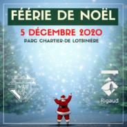 Féérie de Noël | Parcours illuminé le 5 décembre 2020