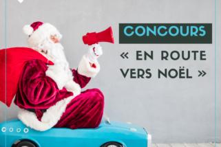 Concours : En route vers Noël   Inscription à partir du 30 novembre 2020