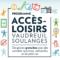 Le programme Accès-Loisirs ouvre ses inscriptions le 15 mai 2021