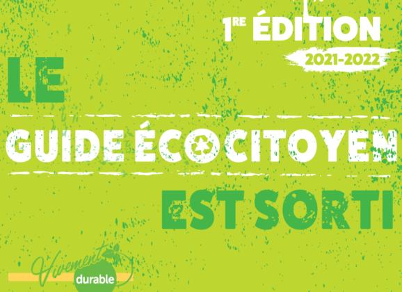 Le guide écocitoyen 2021-2022 est sorti!!!