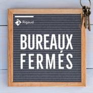 FERMETURE DES BUREAUX – Lundi 6 septembre