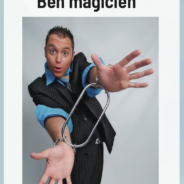 Assistez au spectacle de Ben Magicien le 14 juillet prochain !
