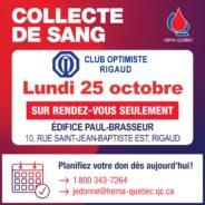 25 OCTOBRE – Collecte de sang Héma-Québec, en collaboration avec le Club optimiste de Rigaud